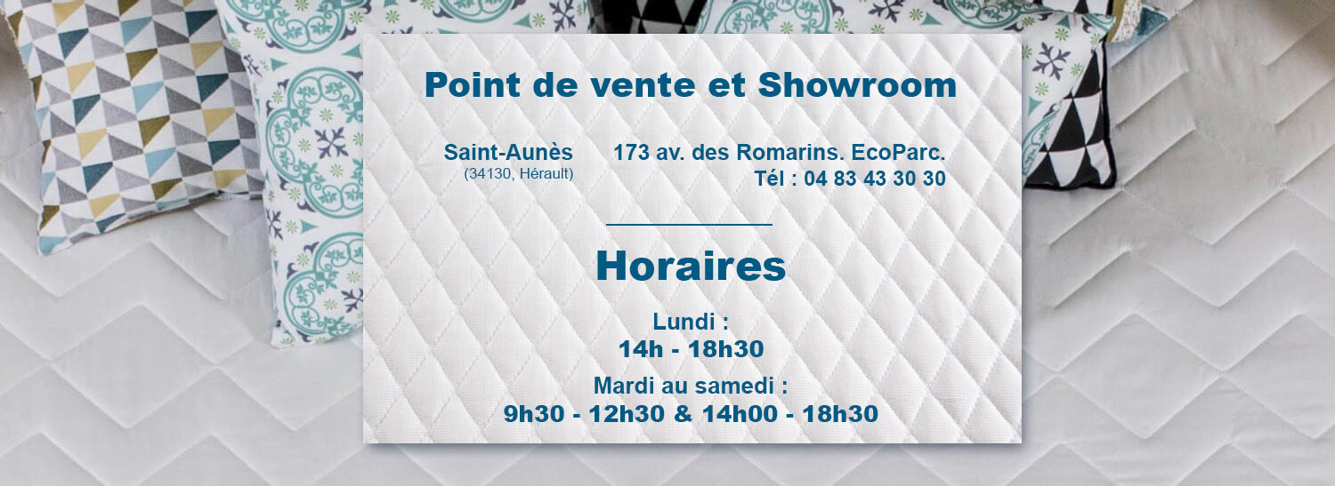 Horaire point de vente et Showroom EcoMatelas